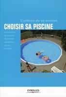 Christophe Branchu, Michel Branchu - Choisir sa piscine