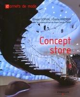 Olivier Gerval, Emilie Kremer, Jean-Claude Prinz - Concept-store
