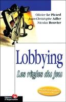 O.Le Picard, J.-C.Adler, N.Bouvier - Lobbying