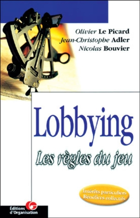 O.Le Picard, J.-C.Adler, N.Bouvier- Lobbying