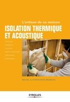 Michel Branchu, Christophe Branchu - Isolation thermique et acoustique