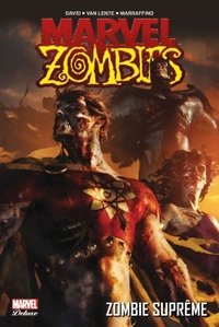 Marvel zombies deluxe - Tome 4