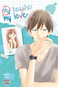 My teacher, my love - Tome 6