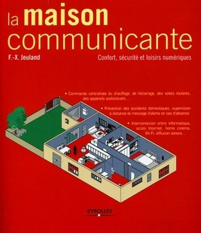 François-Xavier Jeuland- La maison communicante
