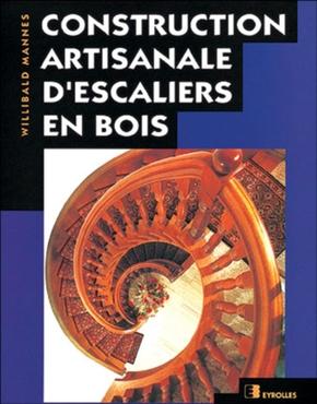 W.Mannes- Construction artisanale d'escaliers en bois