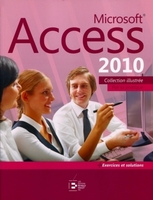 Microsoft Access 2010 - Par la pratique