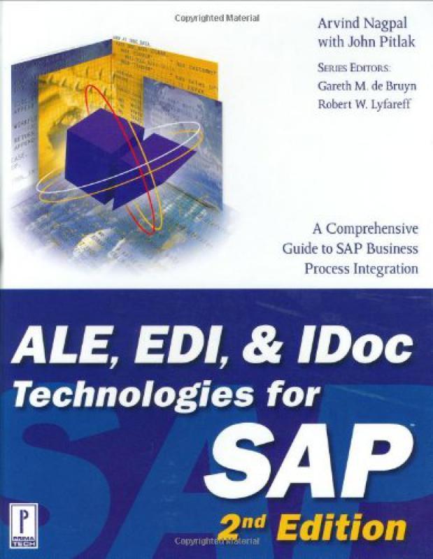 ALE, EDI, and IDoc Technologies for SAP - A Nagpal J Pitlak - 2ème    -  Librairie Eyrolles