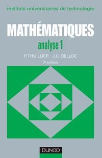 Mathématiques - Analyse - Tome 1