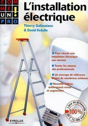 T.Gallauziaux, D.Fedullo- L'installation électrique
