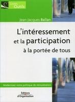 Jean-Jacques Ballan - L'intéressement et la participation à la portée de tous