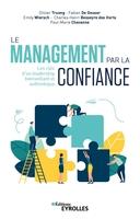 O.Truong, F.De Geuser, E.Métais-Wiersch, C.-H.Besseyre des Horts, P.-M.Chavanne - Le management par la confiance