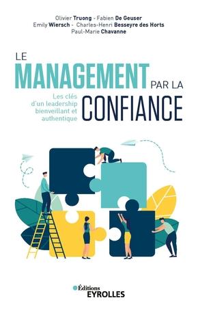 O.Truong, F.De Geuser, E.Métais-Wiersch, C.-H.Besseyre des Horts, P.-M.Chavanne- Le management par la confiance