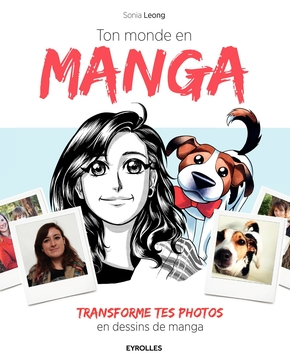 Sonia Leong- Ton monde en manga