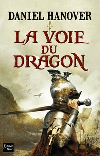 La dague et la fortune - Tome 1 la voie du dragon