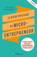 G.Daïd, P.Nguyên - Le guide pratique du micro-entrepreneur
