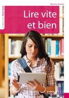 Bettina Soulez - Lire vite et bien