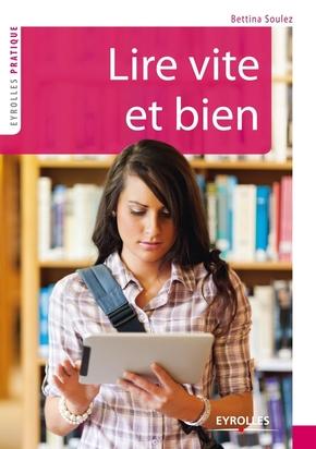 Bettina Soulez- Lire vite et bien