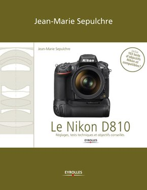 J.-M.Sepulchre- Le Nikon D810