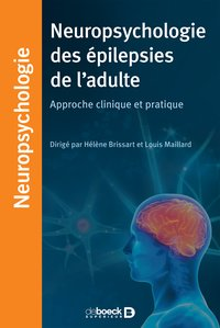 Neuropsychologie des épilepsies de l'adulte