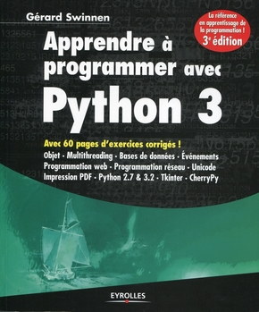 Gérard Swinnen- Apprendre à programmer avec Python 3