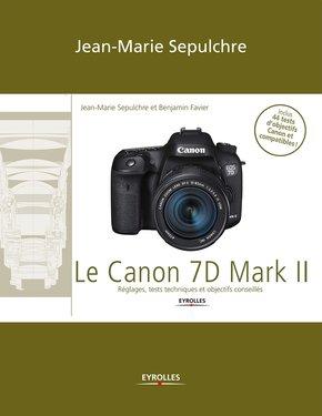 J.-M.Sepulchre, B.Favier- Le Canon 7D Mark II
