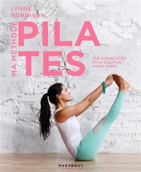 Ma méthode Pilates