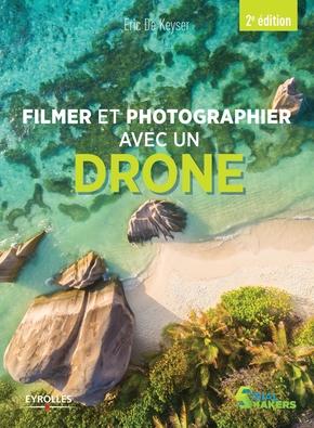 E.De Keyser- Filmer et photographier avec un drone
