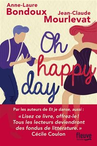 Et je danse, aussi - Oh happy day