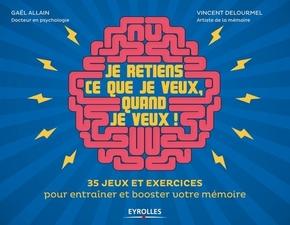 G.Allain, V.Delourmel- Je retiens ce que je veux, quand je veux !