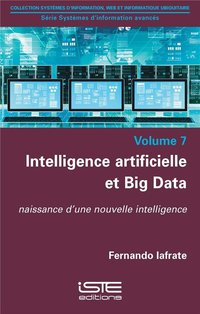 Intelligence artificielle et big data  volume 7