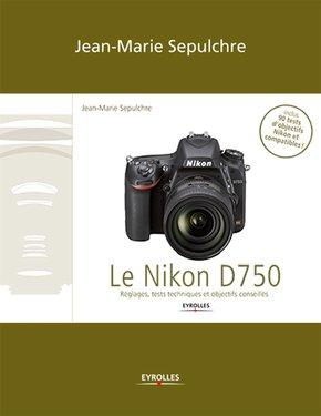 J.-M.Sepulchre- Le Nikon D750