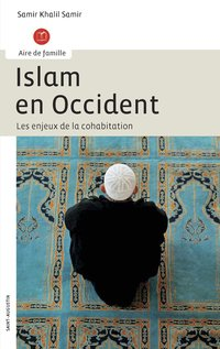 Islam en occident les enjeux de la cohabitation