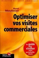 R.Moulinier - Optimiser vos visites commerciales