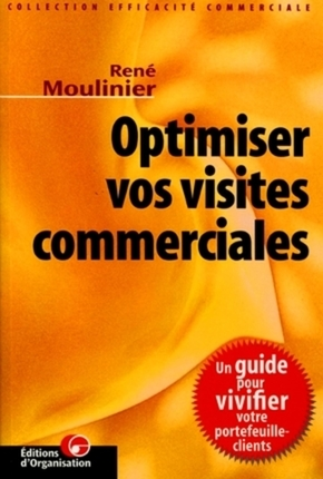 R.Moulinier- Optimiser vos visites commerciales