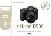 J.-M.Sepulchre - Le Nikon D500