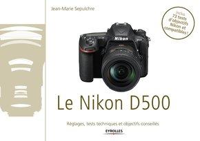 J.-M.Sepulchre- Le Nikon D500
