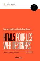 Jeremy Keith, Rachel Andrew - HTML5 pour les web designers