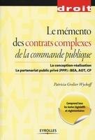 P.Grelier Wyckoff - Le mémento des contrats complexes de la commande publique