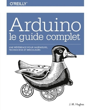 Arduino, le guide complet