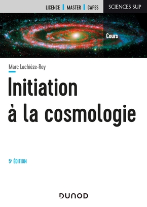 Initiation à la cosmologie - 5e éd.