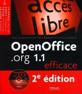 Openoffice.org 1.1 efficace avec un cd rom 2eme edition 2005