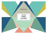 Babayaga - Mon album photos de classe