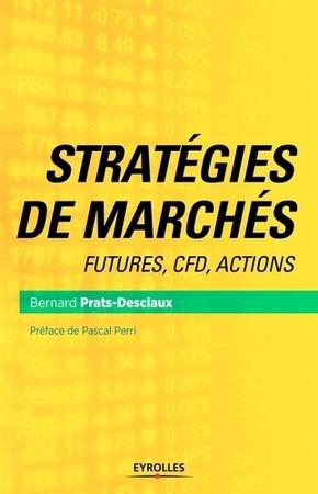 Prats-Desclaux, Bernard- Stratégies de marchés