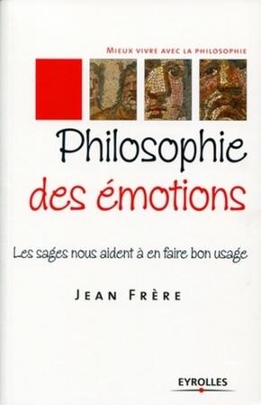 Jean FRERE- Philosophie des émotions