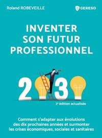 Inventer son futur professionnel