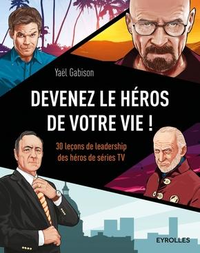 Y.Gabison- Devenez le héros de votre vie !