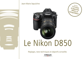 J.-M.Sepulchre- Le Nikon D850