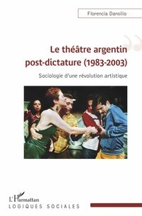 Le théâtre argentin post-dictature (1983-2003)
