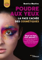 B.Mautino - Poudre aux yeux : la face cachée des cosmétiques