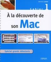 Mathieu Lavant - A la découverte de son Mac